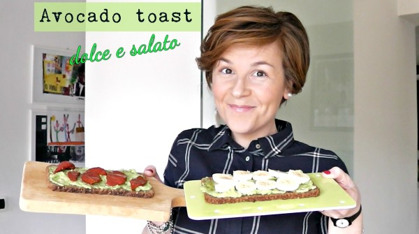 Avocado toast – 2 ricette